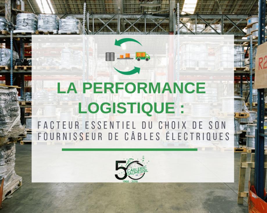 La performance logistique _ facteur clé dans la sélection de son fournisseur de câbles électriques